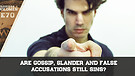 Are Gossip, Slander And False Accusations Still A Sin?