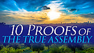 10-20-18 10 Proofs of the True Assembly