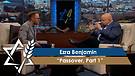Rabbi Jonathan Bernis and Ezra Benjamin | Passover, Part 1