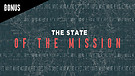 The State of The Mission - Give - BONUS   Pastor Dan Meys